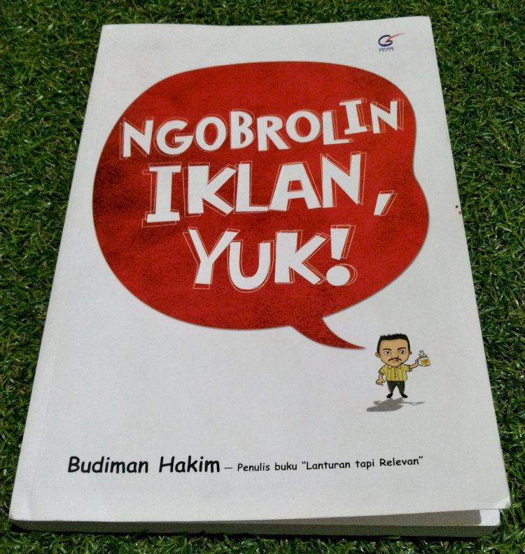 NGOPREK BUKU: NGOBROLIN IKLAN, YUK!